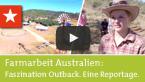 Farmarbeit Australien: Faszination Outback. Eine Reportage.