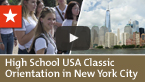High School USA Classic – Orientation in New York