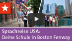 Sprachreisen USA: Deine Sprachschule in Boston Fenway