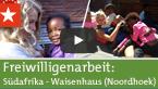 Freiwilligenarbeit Südafrika: Waisenhaus