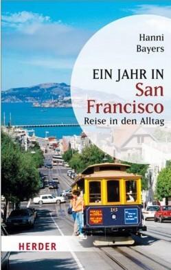 Ein Jahr in San Francisco von Hanni Bayers